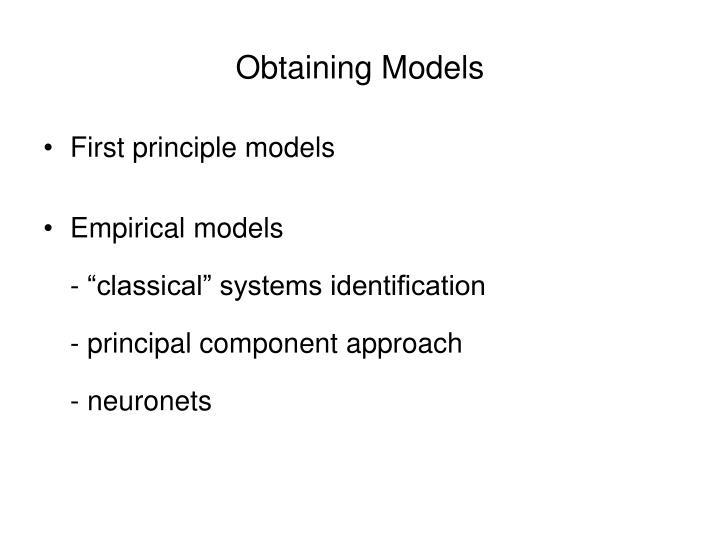 Obtaining Models