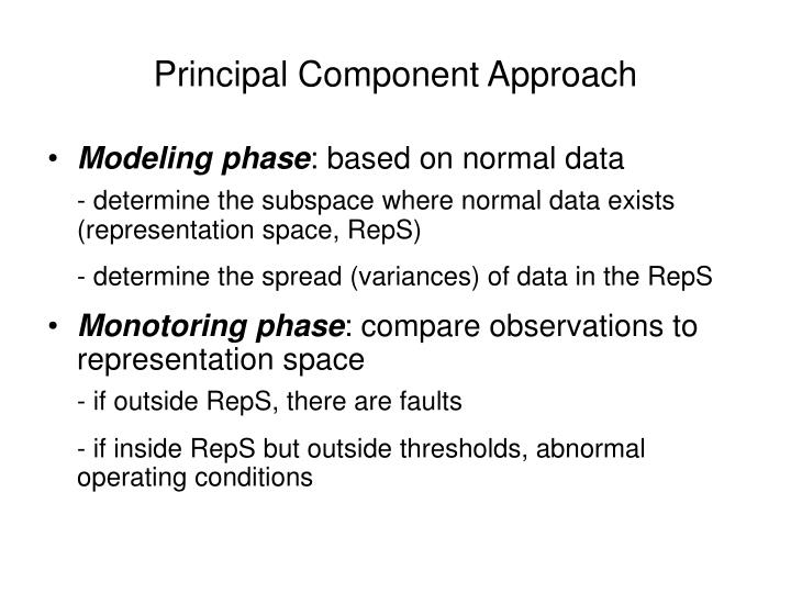 Principal Component Approach