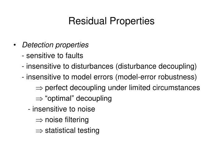 Residual Properties