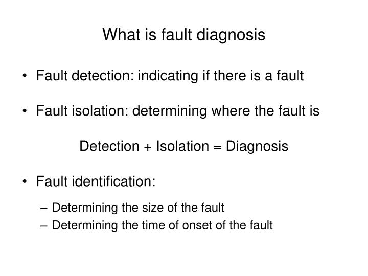 What is fault diagnosis
