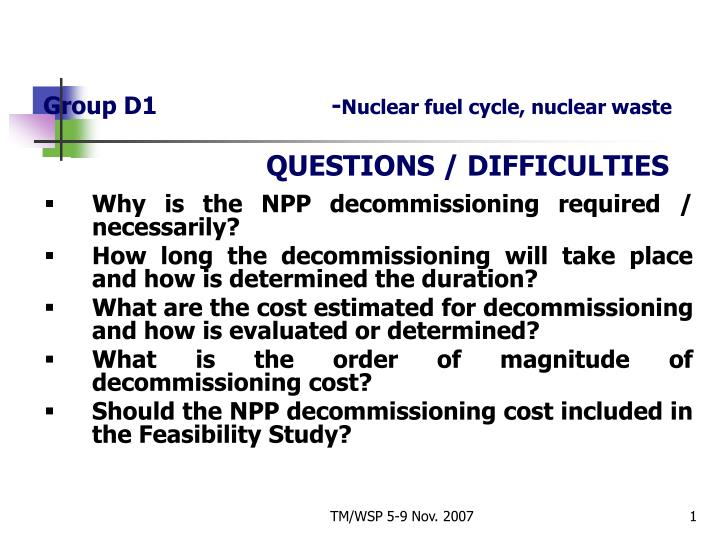 PPT - Group D1 - Nuclear fuel cycle, nuclear waste QUESTIONS
