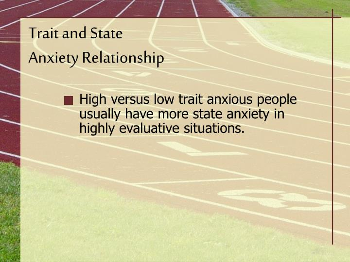 relationship between trait and state anxiety test