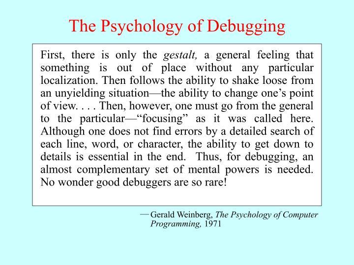 The Psychology of Debugging