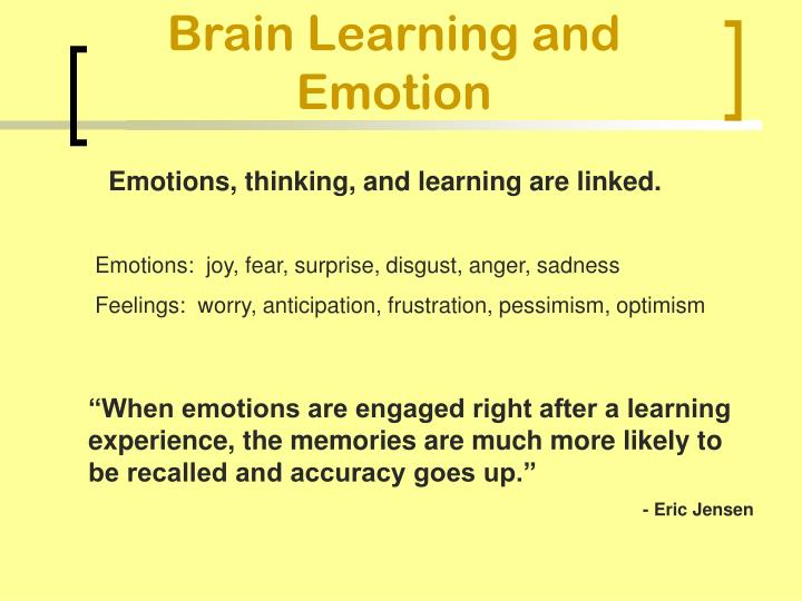 Brain Learning and Emotion