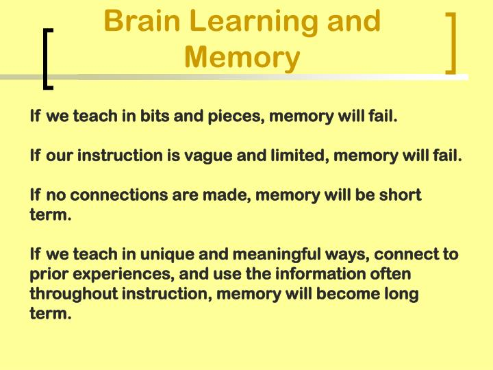 Brain Learning and Memory