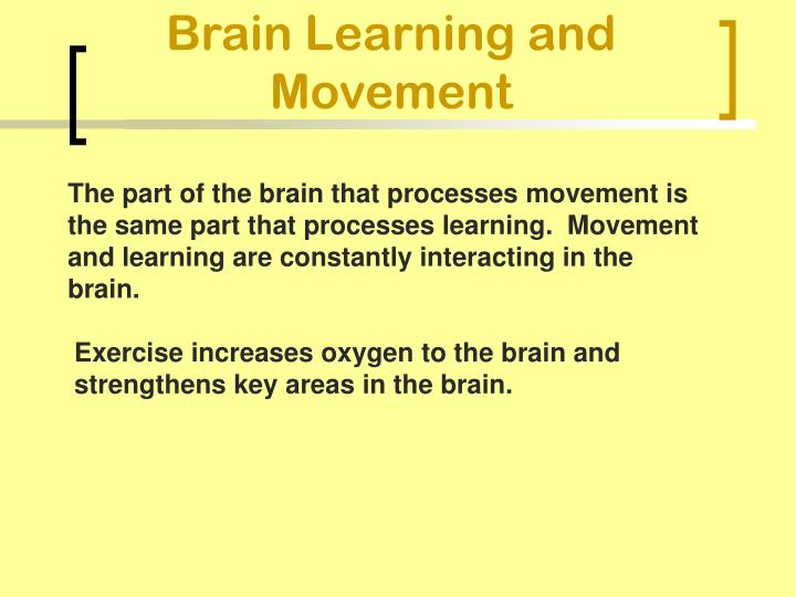 Brain Learning and Movement