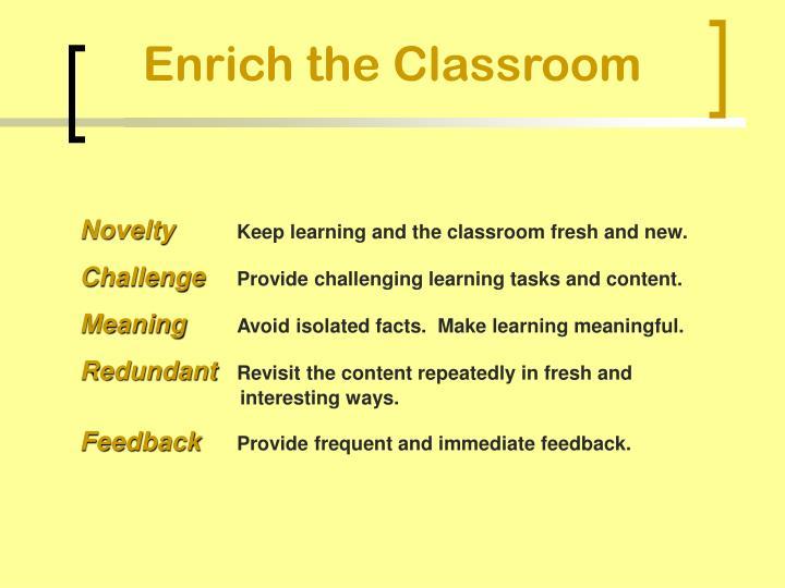 Enrich the Classroom