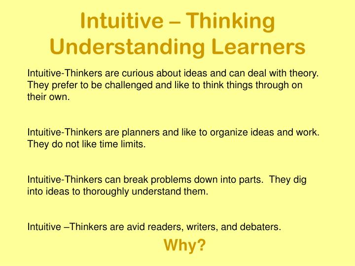 Intuitive – Thinking