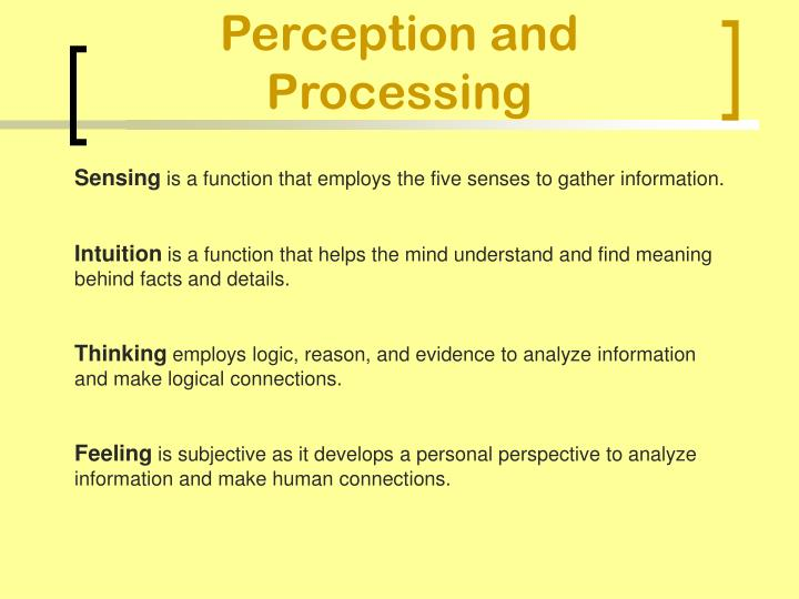 Perception and Processing