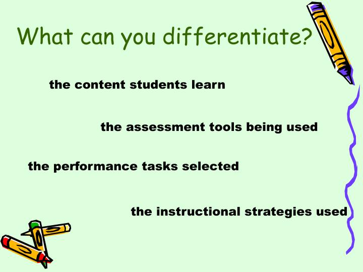 What can you differentiate?