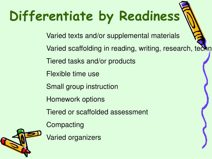 Differentiate by Readiness