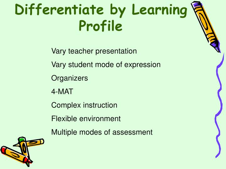 Differentiate by Learning Profile