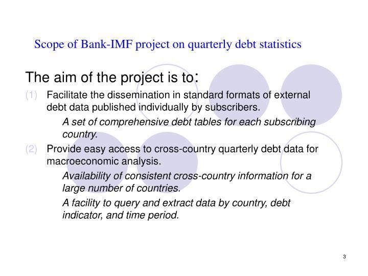 Scope of bank imf project on quarterly debt statistics