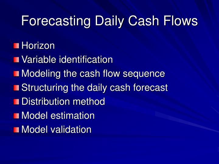 Forecasting Daily Cash Flows