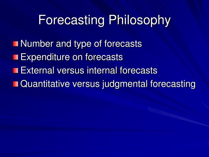Forecasting Philosophy