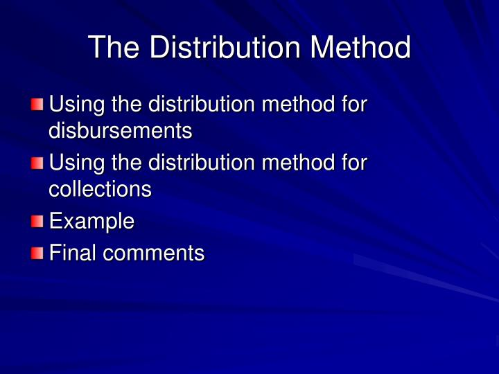 The Distribution Method