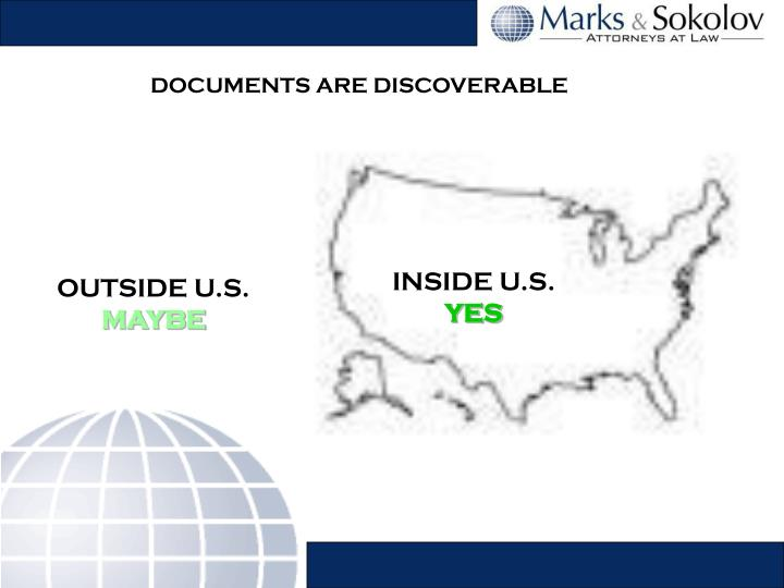 DOCUMENTS ARE DISCOVERABLE