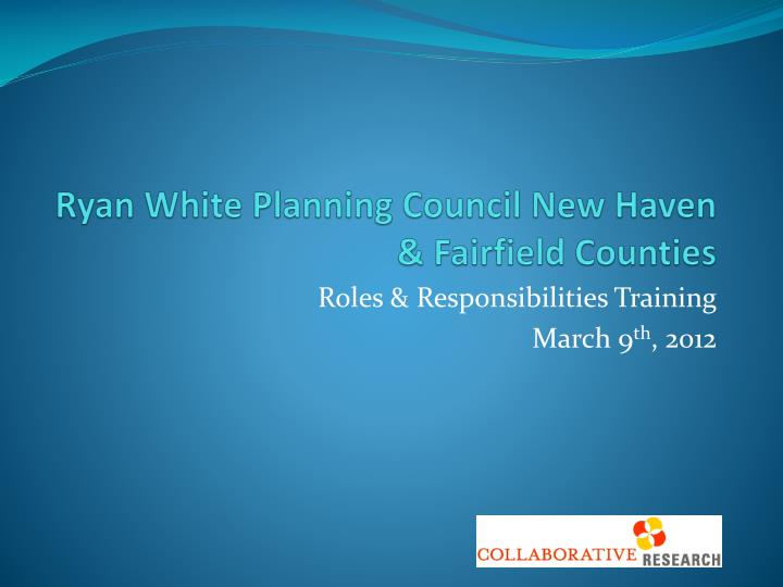 Ryan white planning council new haven fairfield counties