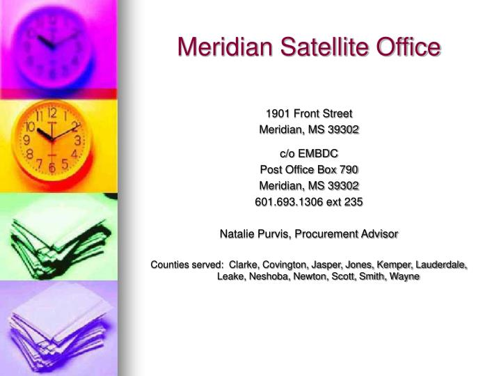 Meridian Satellite Office
