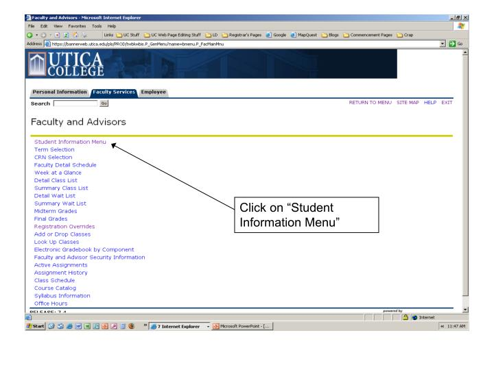 "Click on ""Student Information Menu"""