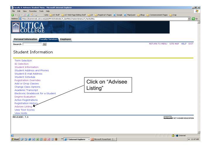 "Click on ""Advisee Listing"""