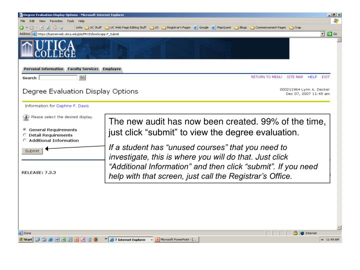 """The new audit has now been created. 99% of the time, just click """"submit"""" to view the degree evaluation."""