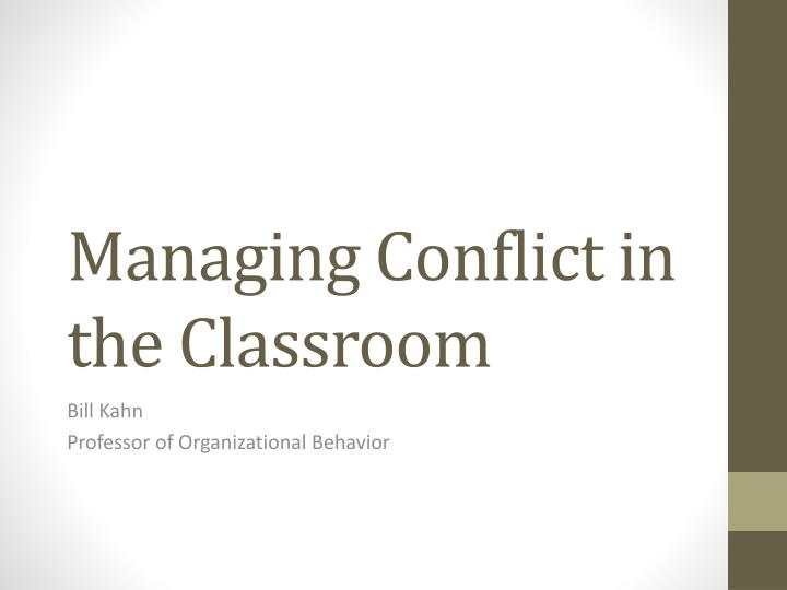 managing conflict in the classroom n.