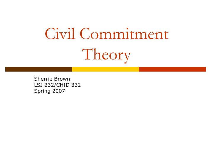 Civil commitment theory
