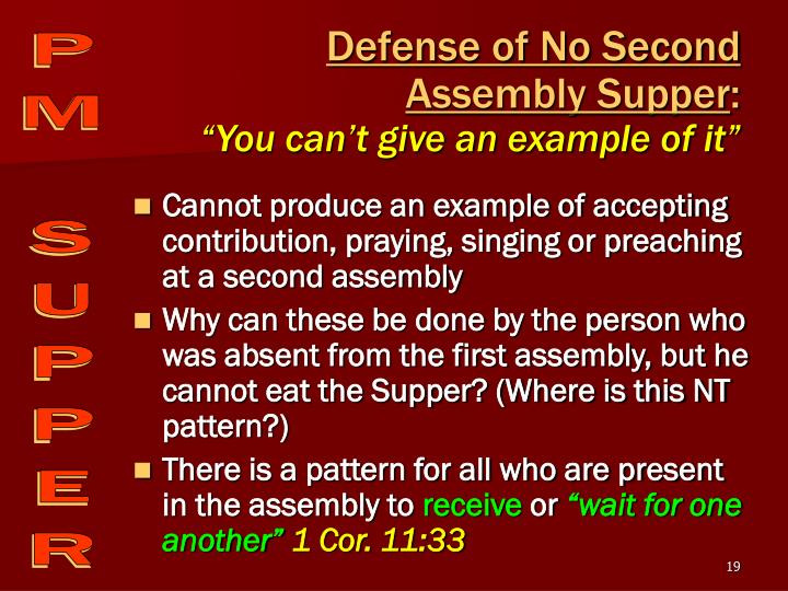 Defense of No Second  Assembly Supper