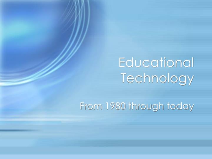 educational technology n.