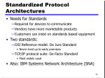 standardized protocol architectures