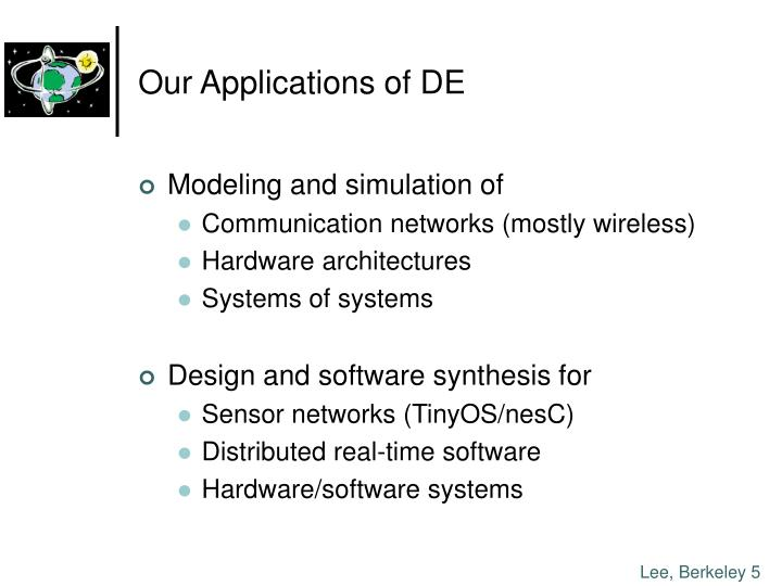 Our Applications of DE