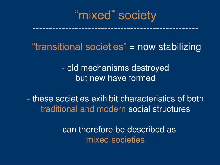 """""""mixed"""" society"""