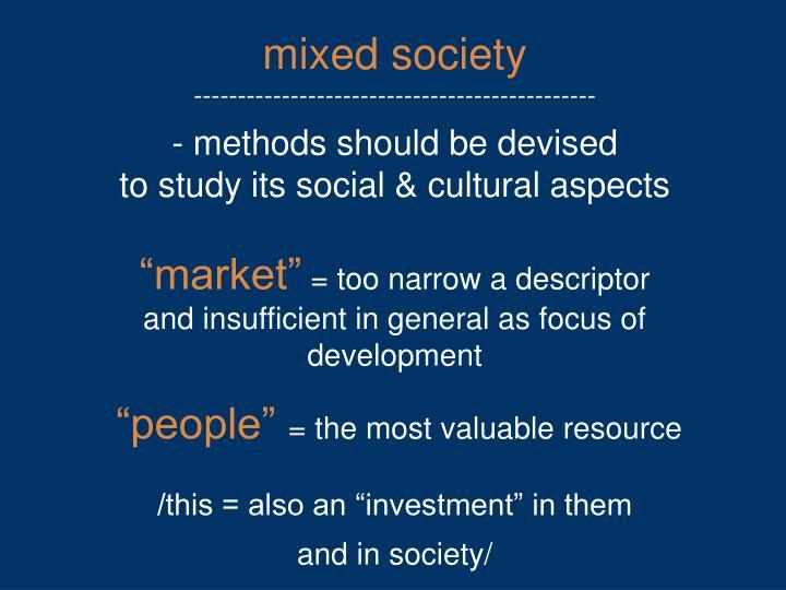mixed society