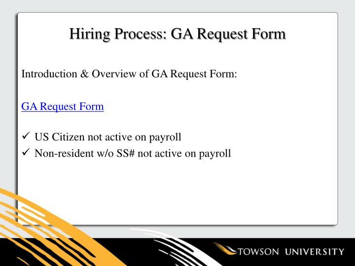 Hiring Process: GA Request Form