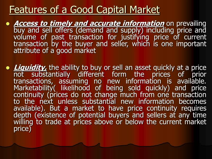 Features of a Good Capital Market