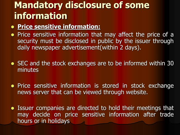 Mandatory disclosure of some information