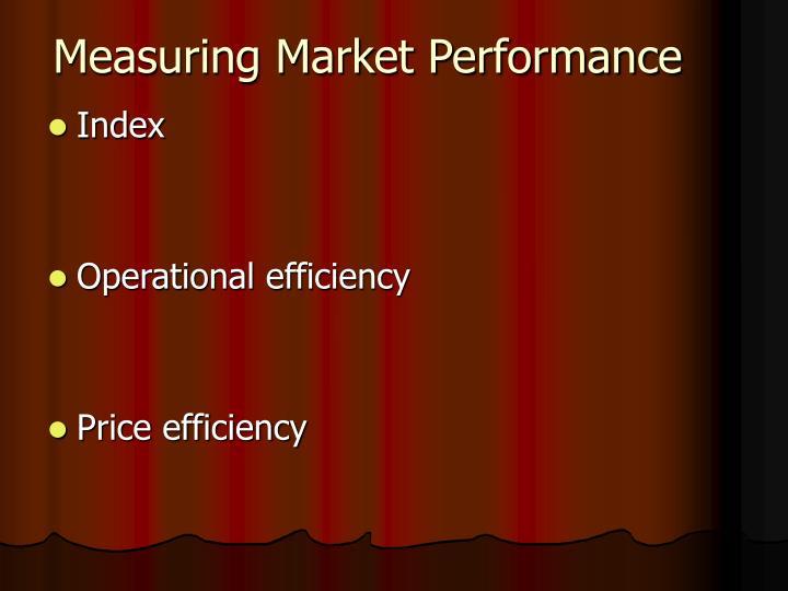 Measuring Market Performance