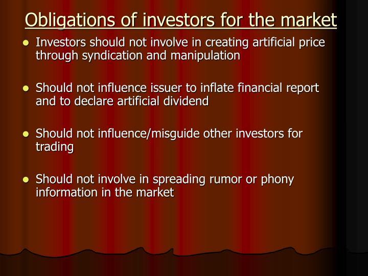 Obligations of investors for the market