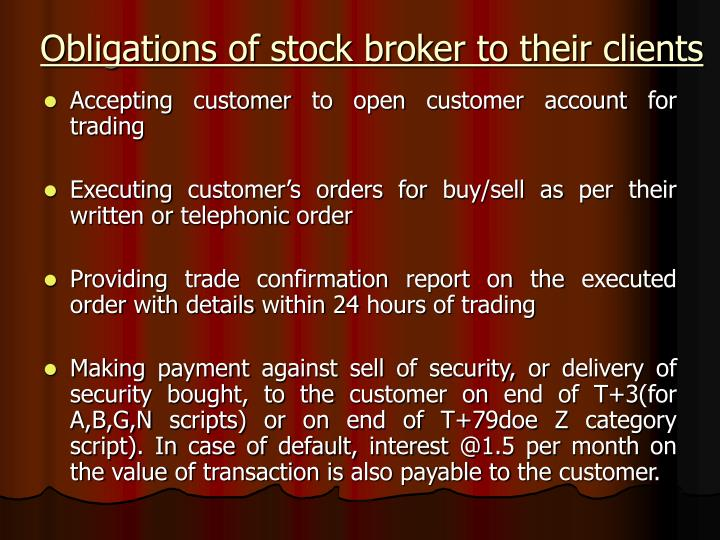 Obligations of stock broker to their clients
