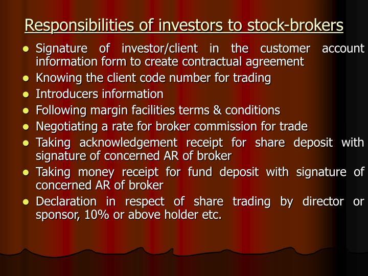 Responsibilities of investors to stock-brokers