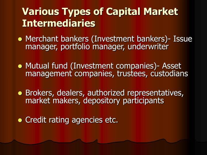 Various Types of Capital Market Intermediaries