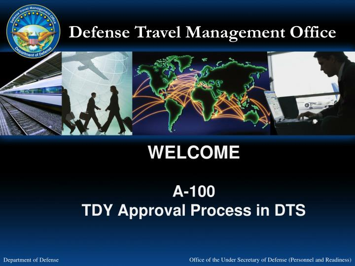 welcome a 100 tdy approval process in dts n.