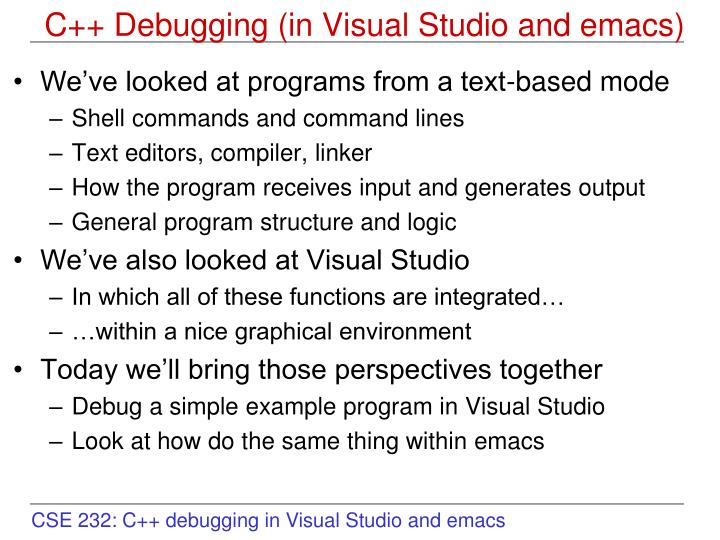 PPT - C++ Debugging (in Visual Studio and emacs) PowerPoint