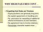 why high failures cont