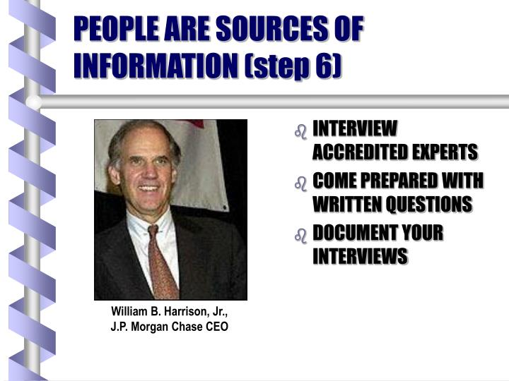 PEOPLE ARE SOURCES OF INFORMATION (step 6)