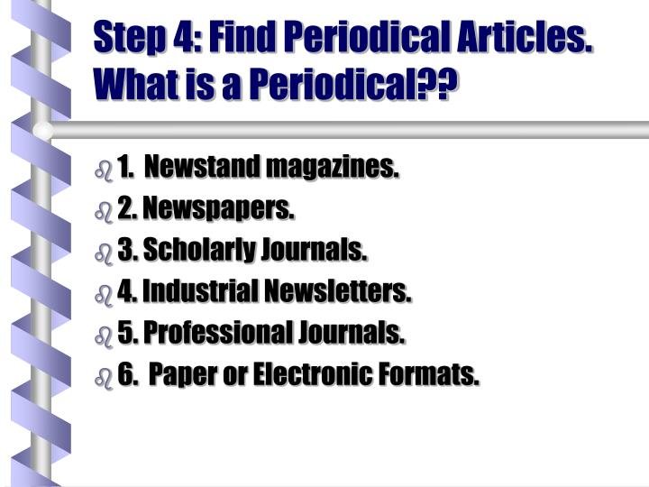 Step 4: Find Periodical Articles.