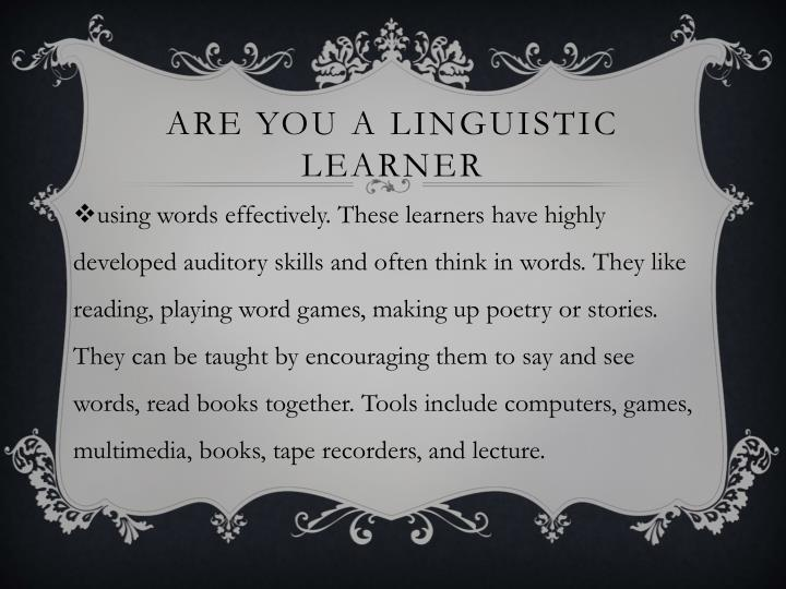 Are You a linguistic learner