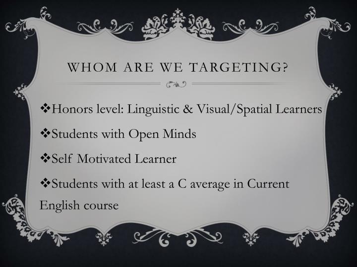Whom are we targeting?