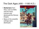 the dark ages 400 1100 a d